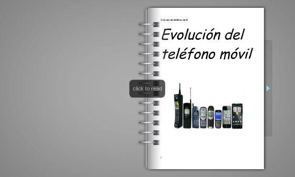 FlipSnack | Mi libro digital sobre la evolución del móvil by librodigital