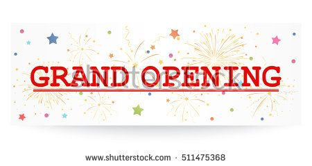 Grand opening banner with confetti and fireworks
