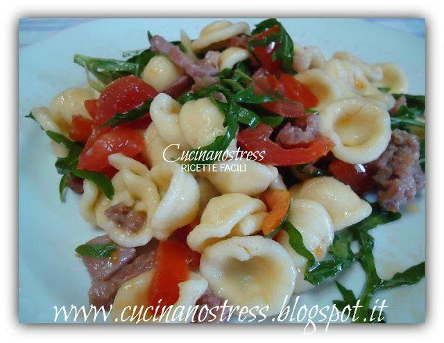 Cucinanostress  : ORECCHIETTE PACHINO RUCOLA E SALSICCIA
