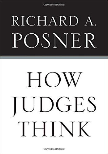 How Judges Think (Pims - Polity Immigration and Society Series): Richard A. Posner: 9780674048065: Amazon.com: Books