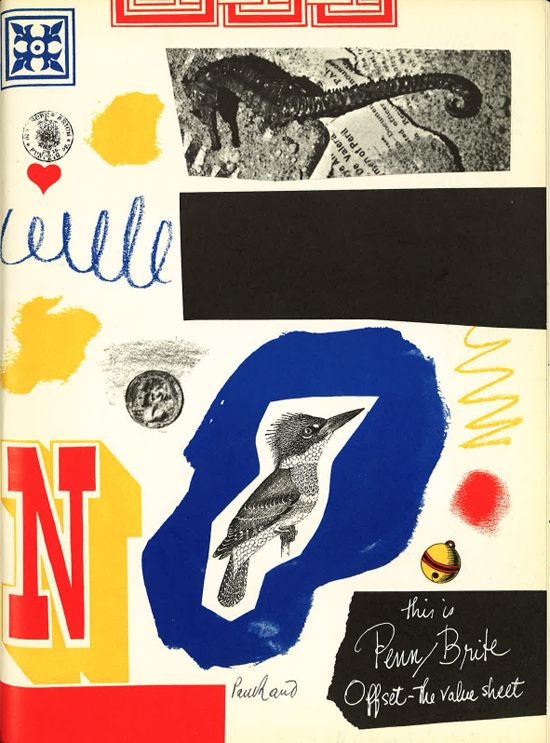 "Front side of 1960s bound inserted advertisement by Paul Rand for New York & Penn paper manufacturers – ""In one sense montage and collage are integrated visual arrangements in space, and another sense, absorbing visual test which the spectator me perceive and decipher for himself. He may thus participate directly in the creative process."""