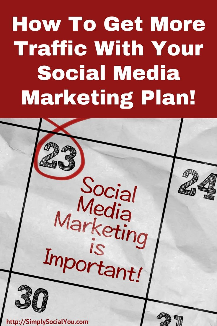 If you want big traffic from social media, you need a plan. Learn what you need to know first at http://simplysocialyou.com/blog/get-more-traffic/ | social media marketing | social media marketing plan