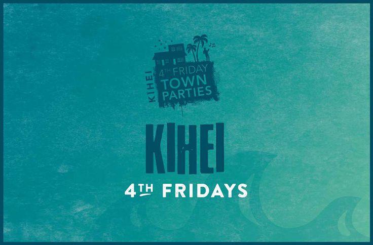 Kihei Fourth Friday Town Party | Kihei Fourth Friday