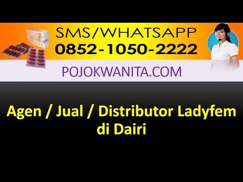 Ladyfem Sumatera Utara | SMS/WA: 0852-1050-2222: Ladyfem Dairi | Jual Ladyfem Dairi | Agen Ladyfem ...