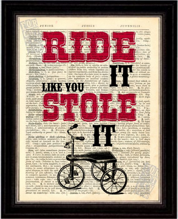 Ride It Like You Stole It   Print on Upcycled 1896 Latin English Dictionary Page mixed media digital on Etsy, $8.00