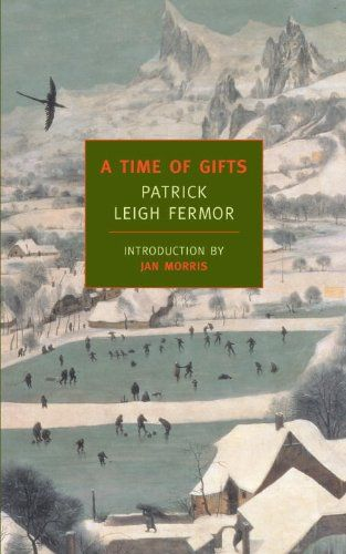 A Time of Gifts: On Foot to Constantinople: From the Hook of Holland to the Middle Danube (New York Review Books Classics) by Patrick Leigh Fermor,http://www.amazon.com/dp/1590171659/ref=cm_sw_r_pi_dp_VXnhtb19WMWQD51Z