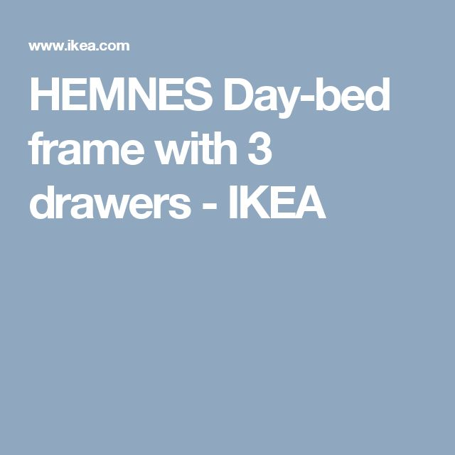 HEMNES Day-bed frame with 3 drawers   - IKEA