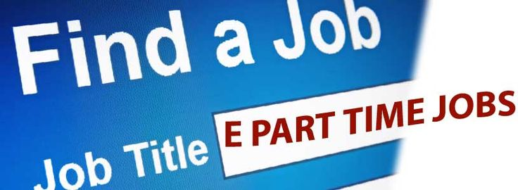 Join E Part Time Jobs to find all type of jobs either part time jobs or Full time jobs.
