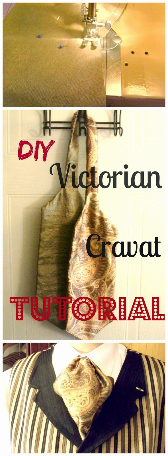 Steam Ingenious: How to Make a Victorian Cravat or Ascot Tie (UPDATED AND IMPROVED) Tutorial