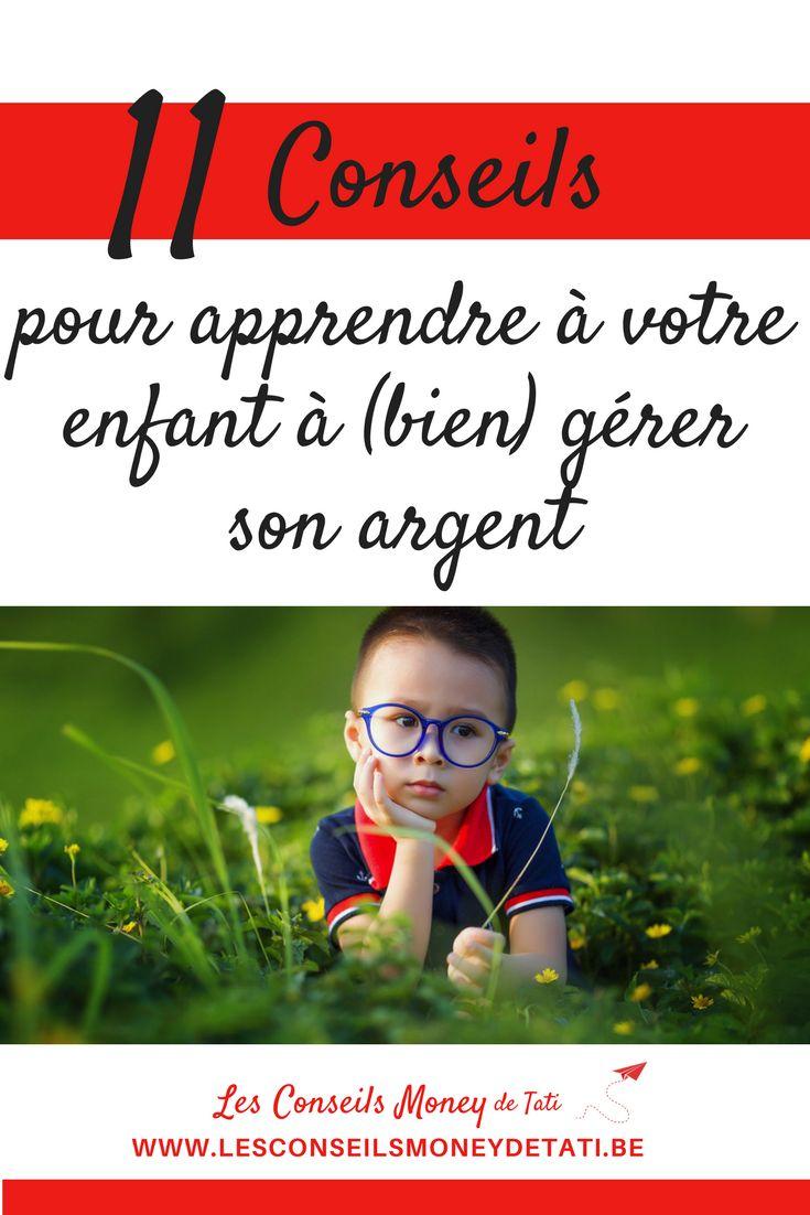 11 conseils pour apprendre à votre enfant à bien gérer son argent - www.lesconseilsmoneydetati.be