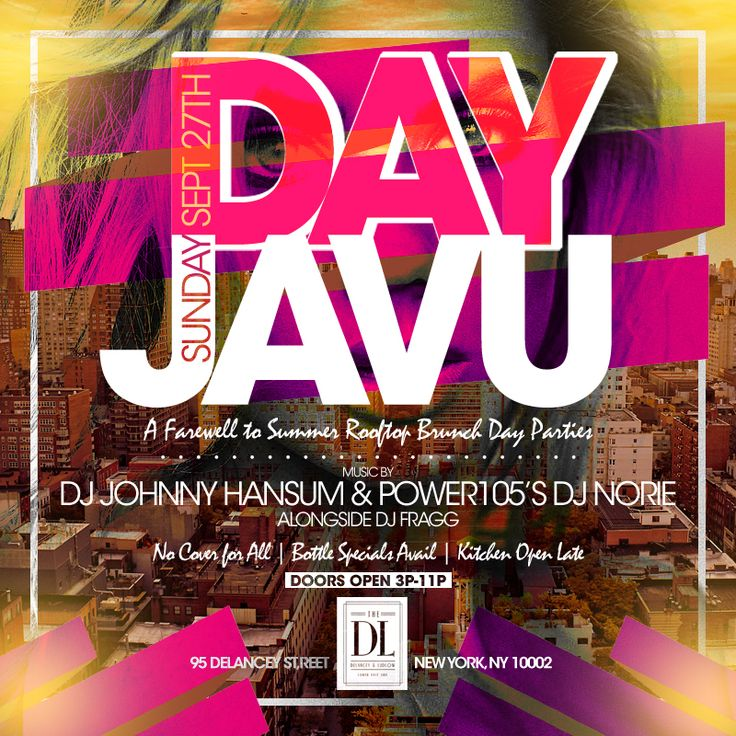 TODAY DAYjavu: The Finale to all Summer Rooftop Brunch Day Parties at #DLrooftop @thedlnyc #Sunday Sept 27th (3p-11p)   Everyone #NoCover w/ #RSVP   Bottle Specials + Kitchen Open Lat MORE INFO AT: http://www.areyouvip.com/event/dayjavu/ Music by @djnorie #djnorie #djjohnnyhansum @djjohnnyhansum #djfragg @DJFragg @areyouvip .com @empireentity @princeofshowcase @gqevent #dlrooftoplounge #daypartyalert #areyouvip #areyouvipevents