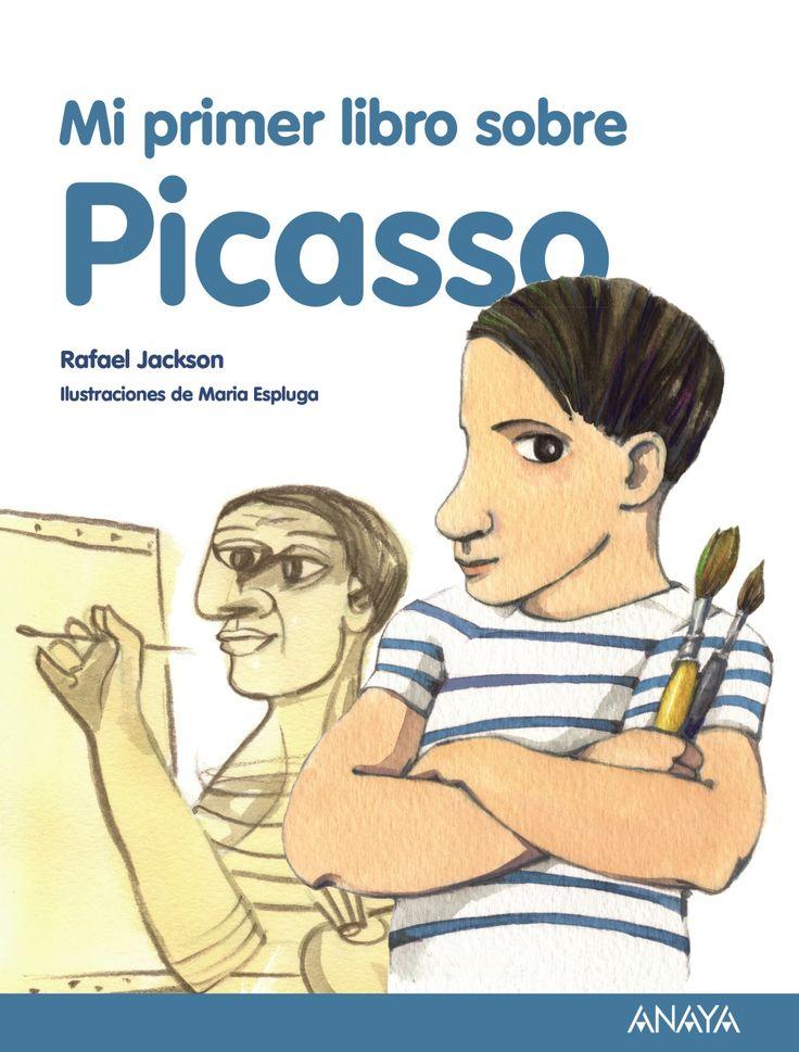 Mi primer libro sobre Picasso. A partir de 8 años