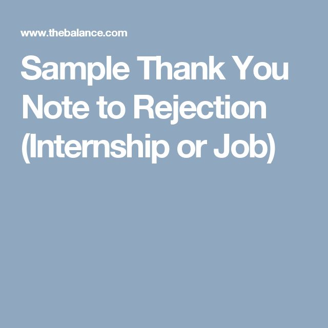 Sample Thank You Note to Rejection (Internship or Job)