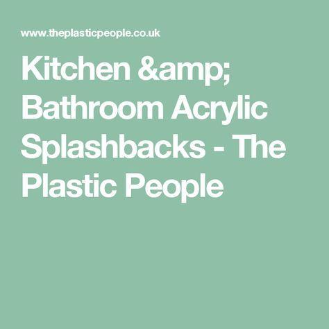 Kitchen & Bathroom Acrylic Splashbacks - The Plastic People