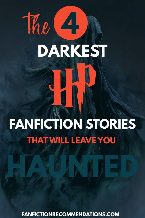 4 Dark Harry Potter Fanfictions That Will Leave You Horrified Dark Harry Best Harry Potter Fanfiction Harry Potter