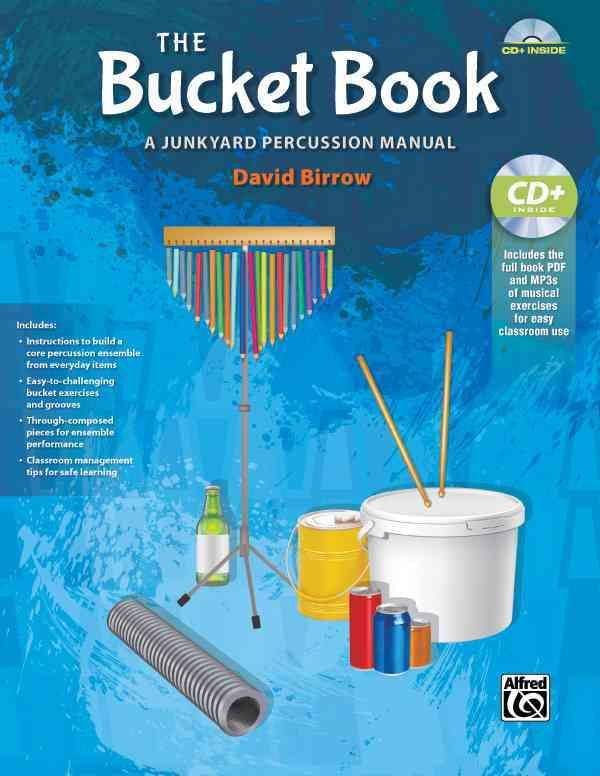 The Bucket Book: A Junkyard Percussion Manual