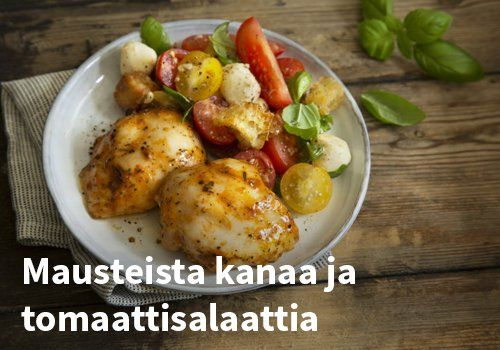 Mausteista kanaa ja tomaattisalaattia, resepti: Kariniemen #kauppahalli24 #kana #tomaattisalaatti #resepti #arkiruoka #verkkoruokakauppa