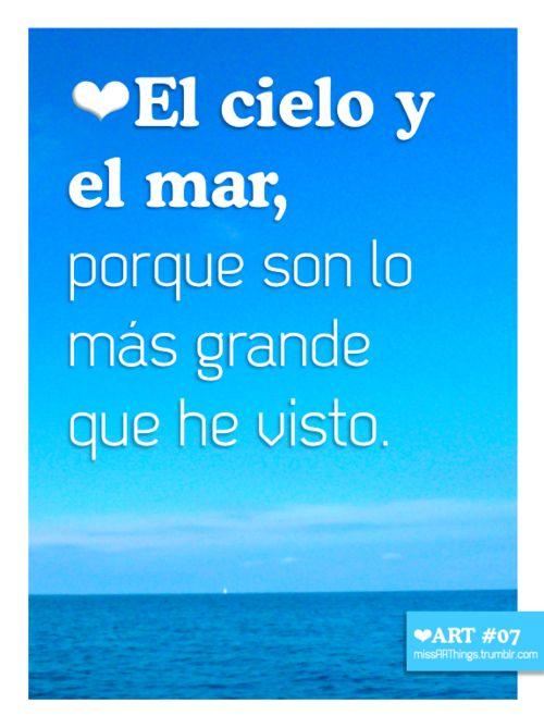 me gusta el cielo y el mar porque son lo más grande que he visto.