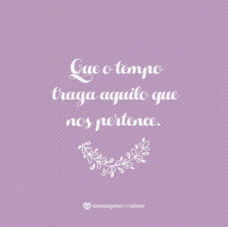 #mensagenscomamor #pensamentos #reflexões #tempo #vida #felicidade