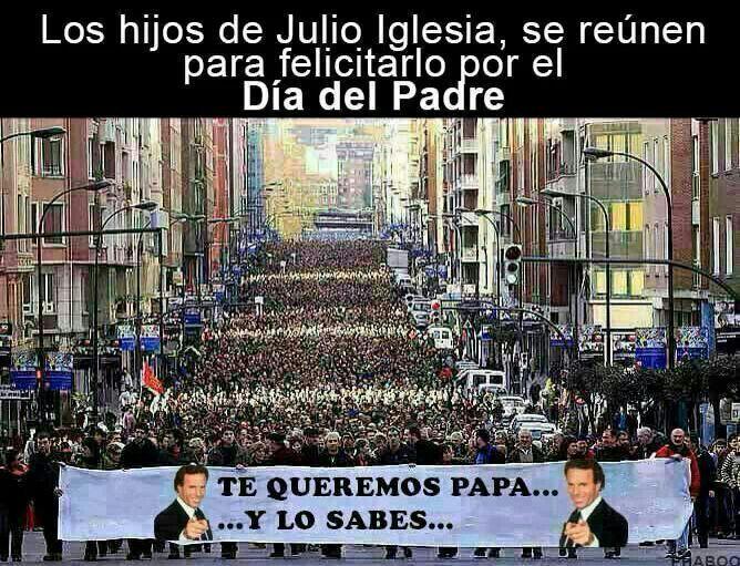 Feliz día del padre by Julio Iglesias #humor