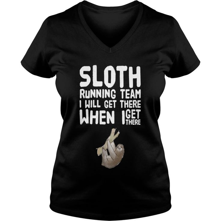 Sloth running team I will get there when I get the - Womens Organic T-Shirt  #gift #ideas #Popular #Everything #Videos #Shop #Animals #pets #Architecture #Art #Cars #motorcycles #Celebrities #DIY #crafts #Design #Education #Entertainment #Food #drink #Gardening #Geek #Hair #beauty #Health #fitness #History #Holidays #events #Home decor #Humor #Illustrations #posters #Kids #parenting #Men #Outdoors #Photography #Products #Quotes #Science #nature #Sports #Tattoos #Technology #Travel #Weddings…