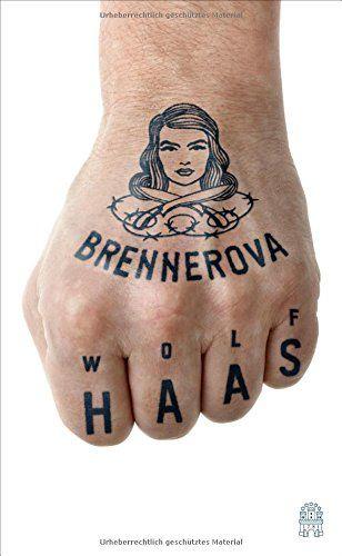 Brennerova: Amazon.de: Wolf Haas: Bücher