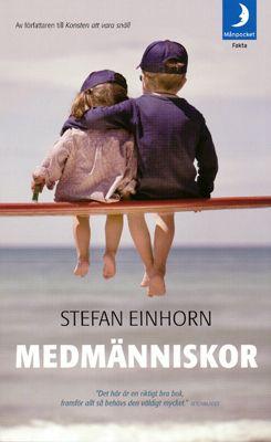 Medmänniskor - Stefan Einhorn