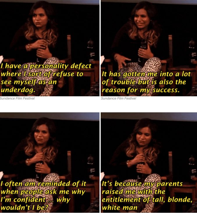 When She Explained Where She Got Her Confidence From Mindy Kaling Blonde Quotes Mindy