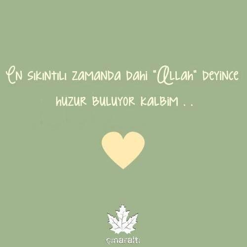 Allah de kalbin huzur bulsun ;)