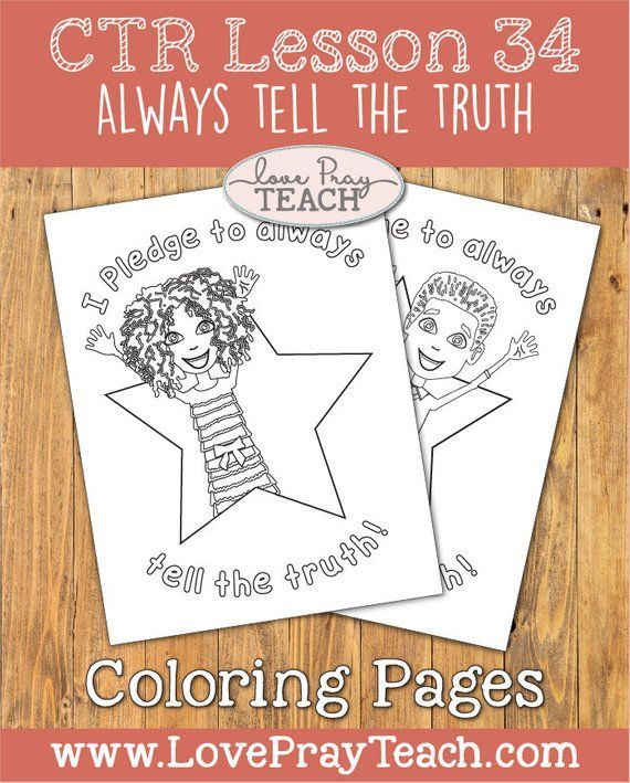 Latter Day Saint Primary 2 Ctr Lesson 34 Always Tell The Truth