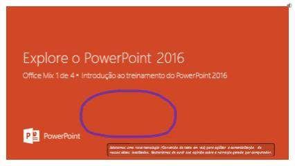 OfficeMix : Explorar o PowerPoint 2016(Portuguese Brazil)