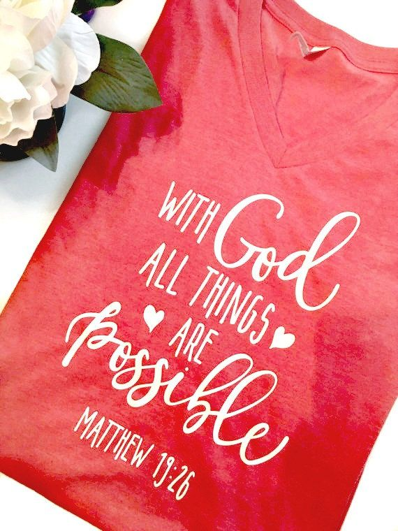 Christian Shirts, Christian T-Shirts, Christian Clothing, With God All Things…