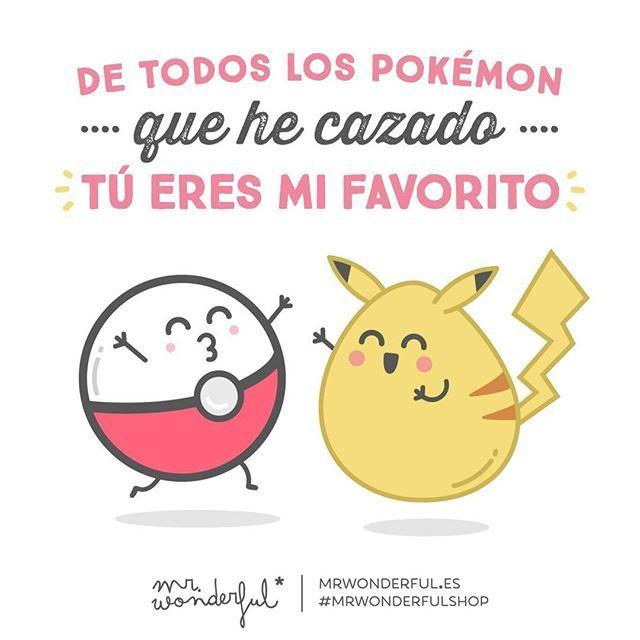 ¡Eso es una declaración de amor en toda regla! #mrwonderfulshop #fun #quotes #pokemon