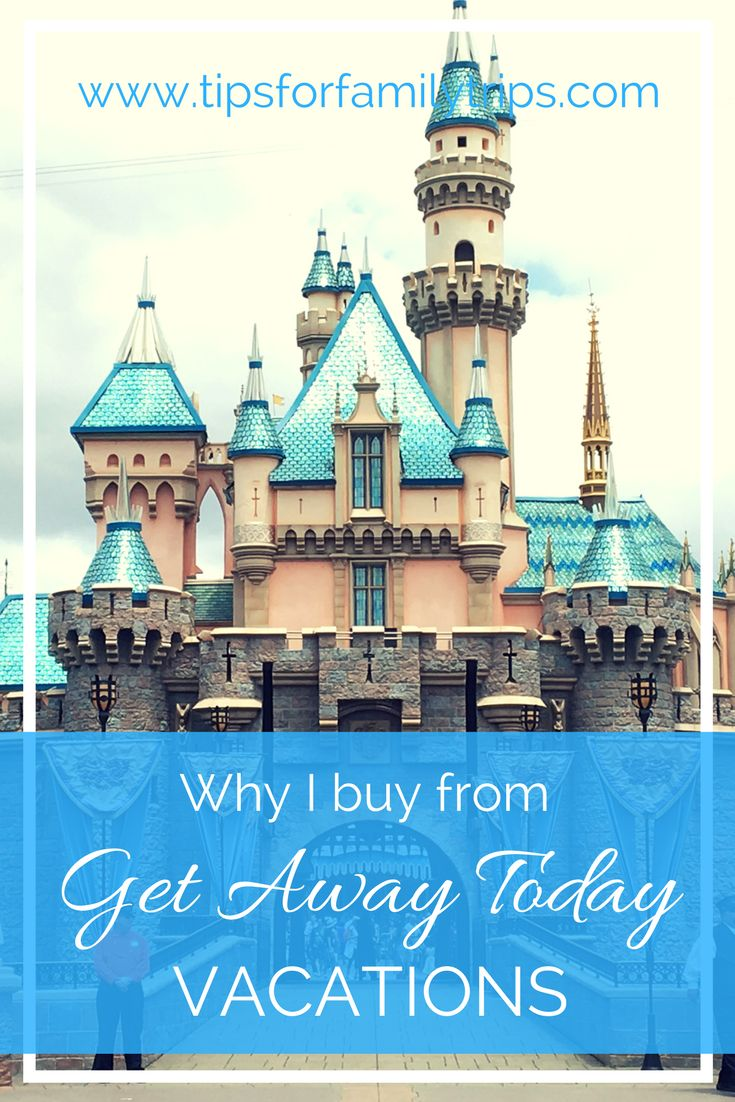 Why I buy my Southern California vacations through Get Away Today Vacations #ad | tipsforfamilytrips.com | Disney deals | Disneyland deals | LEGOLAND Deals | San Diego deals