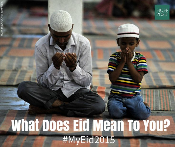 Muslims Around The World Share What Eid al-Fitr Means To Them