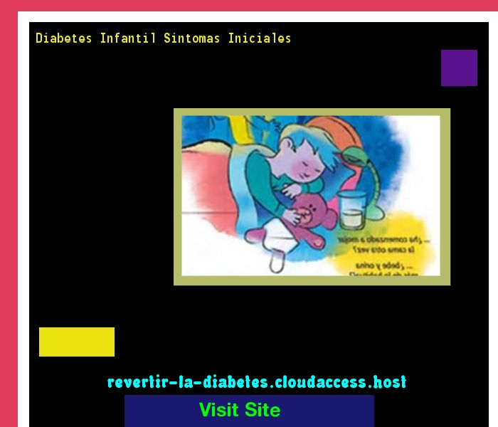 Diabetes Infantil Sintomas Iniciales 195744 - Aprenda como vencer la diabetes y recuperar su salud.