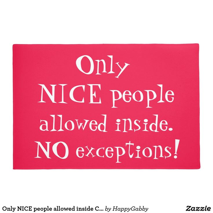 Only NICE people allowed inside Cool Doormat