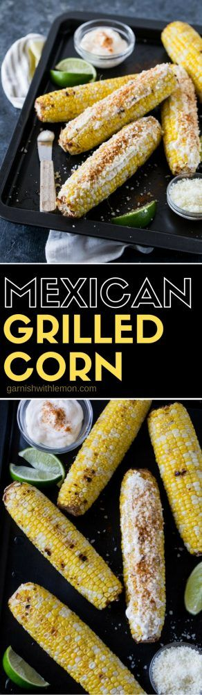 Put a tasty new spin on your summer corn on the cob with this Mexican Grilled Corn recipe!
