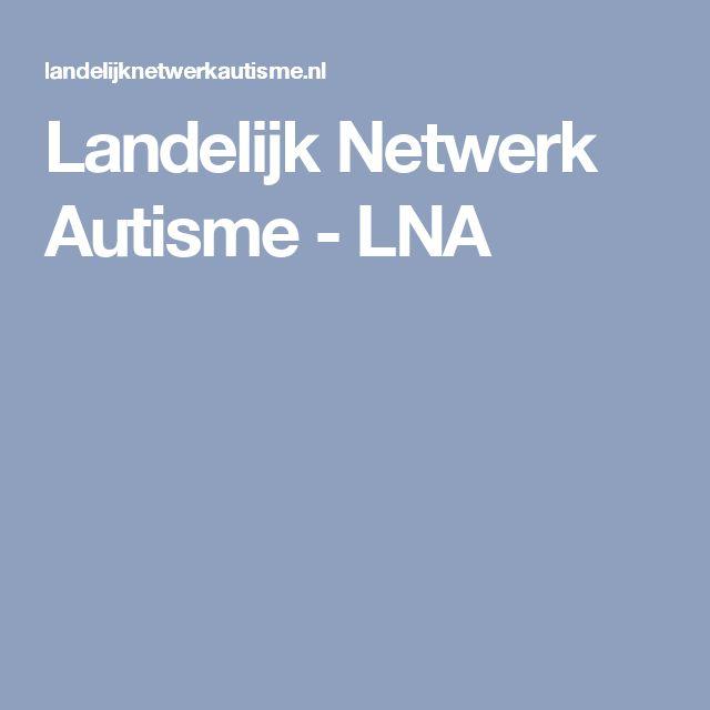 Landelijk Netwerk Autisme - LNA