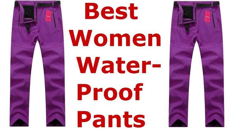 Best Women Waterproof Pants 2017
