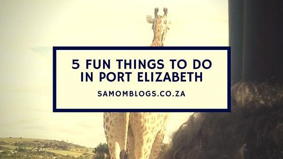 Fun Things To Do In Port Elizabeth