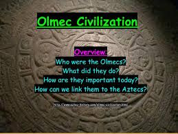 What Makes the OLMEC Culture So Unique and Alluring?  The OLMECS were the first true Mesoamerican civilization. There were small villages and groups of people in the area in which the OLMEC developed but these societies are referred to as PRE-OLMEC. The OLMECS were a full-fledged civilization because they were more organized and socially advanced than their predecessors.