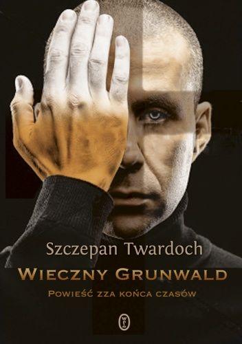 Okładka książki Wieczny Grunwald