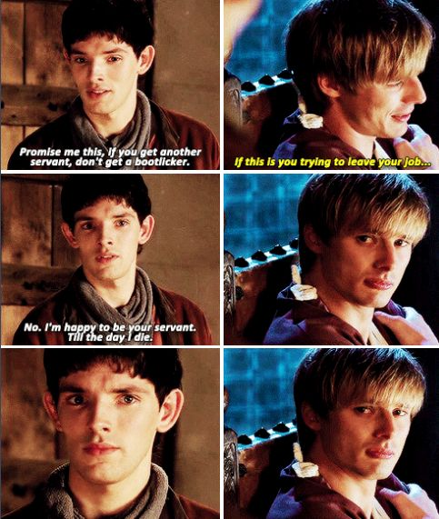This was one of the very first scenes where we saw Merlin looking at Arthur with sheer determination, giving him the silent promise that he'd protect him with his life, knowing that he was throwing himself into the abyss head first for Arthur for the very first time. And it's incredible, because as the show goes on and their bond grows that look gets so much more frequent, but more than that, it becomes mutual. Amazing.