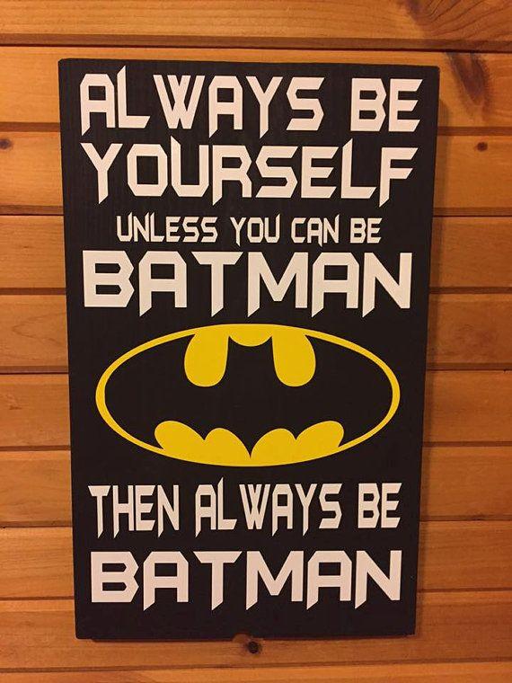 Wees jezelf altijd tenzij kun je Batman hout door KellysKrafthouses