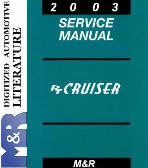 2003 PT Cruiser Chrysler Service Manual + Diesel Supplement Service Manual  If you are not sure DOWNLOAD