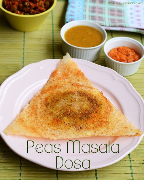 Green peas masala dosa recipe with step by step pictures. south indian food