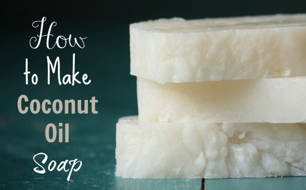Coconut Soap Recipe. I've been meaning to make soap FOREVER!!!