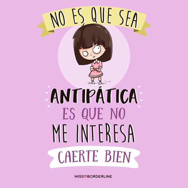 No es que sea antipática es que no me interesa caerte bien. #humor #frases #divertidas #graciosas #funny #sarcasmo