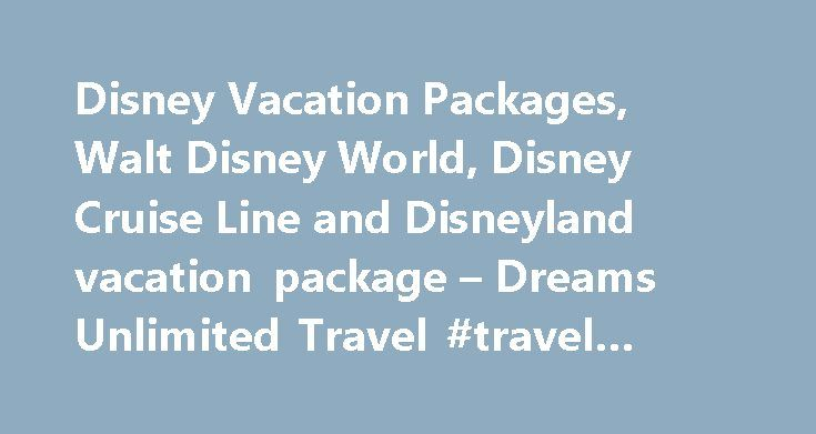 Disney Vacation Packages, Walt Disney World, Disney Cruise Line and Disneyland vacation package – Dreams Unlimited Travel #travel #coupons http://england.remmont.com/disney-vacation-packages-walt-disney-world-disney-cruise-line-and-disneyland-vacation-package-dreams-unlimited-travel-travel-coupons/ #cheap travel agents # Dreams Unlimited Travel DREAMS CRUISE We've expanded our travel services to include Royal Caribbean and Celebrity Cruises. Dreams Cruise is your vacation resource for…